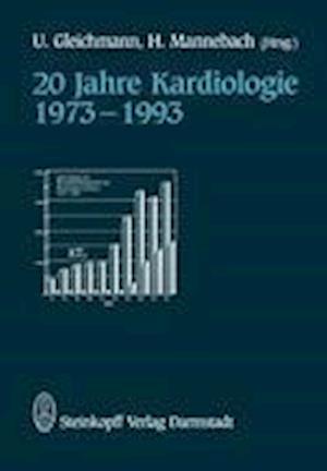 20 Jahre Kardiologie 1973-1993