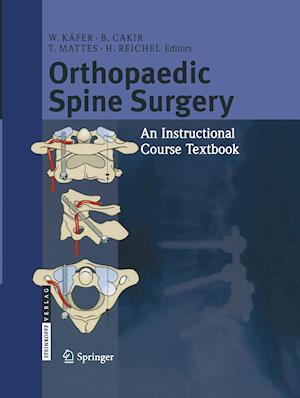 Orthopaedic Spine Surgery : - An Instructional Course Textbook