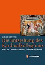 Die Entstehung Des Kardinalkollegiums (Mittelalter Forschungen, nr. 45)