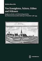 Von Krautgarten, Ackern, Gulten Und Huhnern (Schriften Zur Sudwestdeutschen Landeskunde, nr. 73)