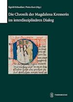 Die Chronik Der Magdalena Kremerin Im Interdisziplinaren Dialog