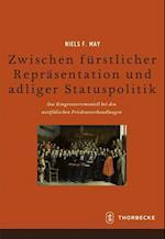 Zwischen Furstlicher Reprasentation Und Adliger Statuspolitik (Beihefte Der Francia, nr. 82)