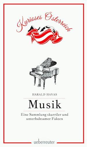 Musik - Eine Sammlung skurriler und unterhaltsamer Fakten