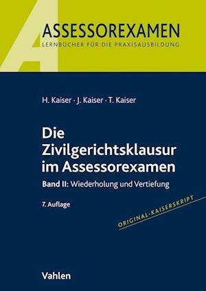 Die Zivilgerichtsklausur im Assessorexamen II
