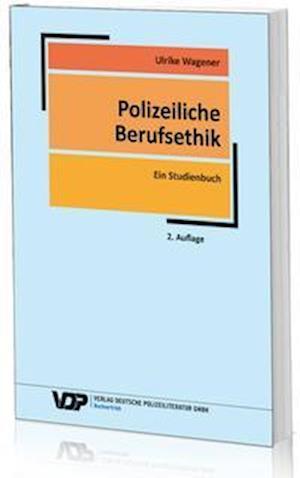 Polizeiliche Berufsethik