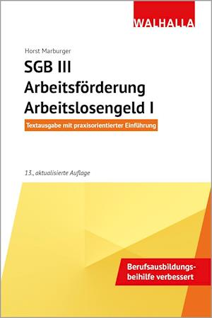 SGB III - Arbeitsförderung - Arbeitslosengeld I