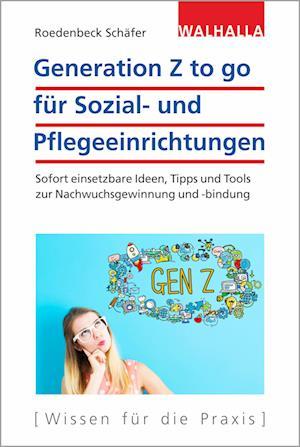 Generation Z to go für Sozial- und Pflegeeinrichtungen