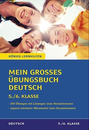 Mein großes Übungsbuch Deutsch. 5./6. Klasse.