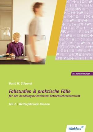 Fallstudien und praktische Fälle 2. Weiterführende Themen