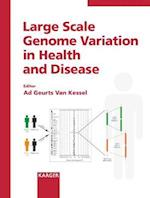 Large Scale Genome Variation in Health and Disease