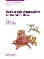 Endoscopic Approaches to the Skull Base (PROGRESS IN NEUROLOGICAL SURGERY)
