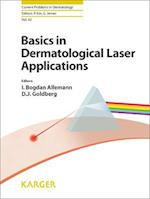 Basics in Dermatological Laser Applications (CURRENT PROBLEMS IN DERMATOLOGY)