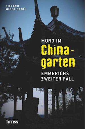 Mord im Chinagarten af Stefanie Wider-Groth