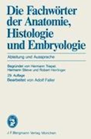 Die Fachworter der Anatomie, Histologie und Embryologie
