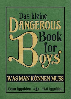 Das kleine Dangerous Book for Boys
