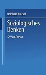 Soziologisches Denken af Reinhard Kreckel