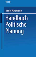 Handbuch Politische Planung af Rainer Waterkamp