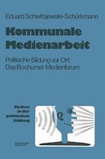 Kommunale Medienarbeit af Eduard Schwitajewski-Schurkmann, Eduard Schwitajewski-Schurkmann