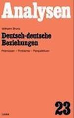 Deutsch-deutsche Beziehungen af Wilhelm Bruns