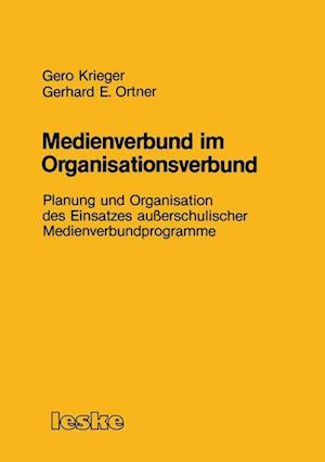Medienverbund im Organisationsverbund