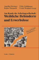 Am Rande Der Arbeitsgesellschaft af Ulrike Schildmann, Regine Marquardt, Angelika Diezinger