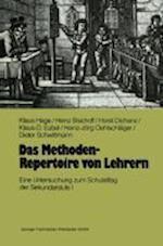 Das Methoden-Repertoire Von Lehrern af Klaus Hage, Heinz Bischoff, Horst Dichanz