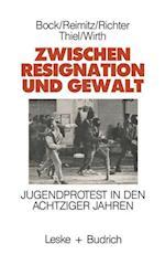Zwischen Resignation Und Gewalt af Monika Reimitz, Marlene Bock, Horst-Eberhard Richter