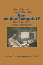 Ran an Den Computer?