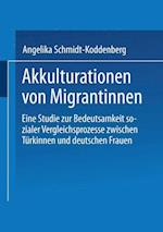Akkulturation Von Migrantinnen af Angelika Schmidt-Koddenberg