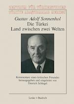 Die Turkei - Land Zwischen Zwei Welten af Gustav Adolf Sonnenhol
