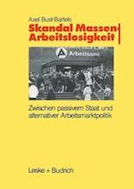 Skandal Massenarbeitslosigkeit af Axel Bust-Bartels