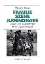 Familie -- Szene -- Jugendhaus af Werner Thole