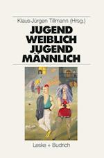 Jugend Weiblich -- Jugend Mannlich af Klaus-Jurgen Tillmann