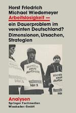 Arbeitslosigkeit -- Ein Dauerproblem Im Vereinten Deutschland? af Michael Wiedemeyer, Horst Friedrich, Horst Friedrich