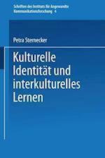 Kulturelle Identitat Und Interkulturelles Lernen af Petra Sternecker, Petra Sternecker