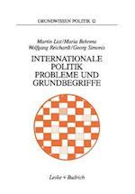 Internationale Politik. Probleme Und Grundbegriffe af Maria Behrenglishs, Martin List, Wolfgang Reichardt