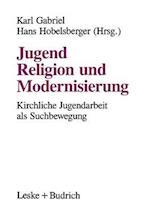 Jugend, Religion Und Modernisierung