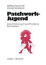 Patchwork-Jugend af Wilfried Ferchhoff, Georg Neubauer