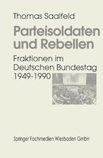 Parteisoldaten Und Rebellen af Thomas Saalfeld, Thomas Saalfeld