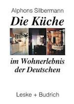 Die Kuche Im Wohnerlebnis Der Deutschen af Alphons Silbermann