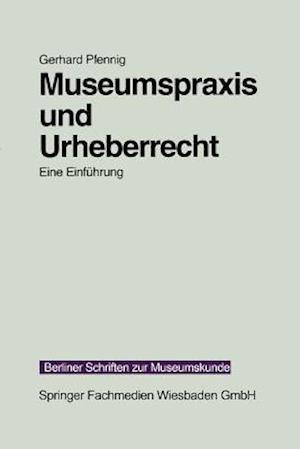 Museumspraxis Und Urheberrecht