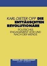 Die Enttauschten Revolutionare af Karl-Dieter Opp