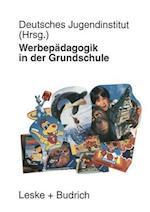 Werbepadagogik in Der Grundschule af Deutsches Jugendinstitut, Deutsches Jugendinstitut
