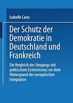 Der Schutz Der Demokratie in Deutschland Und Frankreich af Isabelle Canu