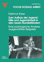 Zum Aufbau Der Jugendhilfe Und Jugendarbeit in Den Neuen Bundeslandern af Dietmar Kress