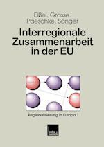 Interregionale Zusammenarbeit in Der Eu af Alexander Grasse, Dieter Eissel, Bjorn Paeschke