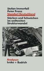 Standort Deutschland in Der Bewahrungsprobe af Stefan Immerfall, Peter Franz