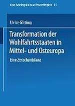 Transformation Der Wohlfahrtsstaaten in Mittel- Und Osteuropa af Ulrike Gotting, Ulrike Gotting