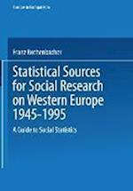 Statistical Sources for Social Research on Western Europe 1945-1995 : A Guide to Social Statistics af Franz Rothenbacher