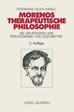 Morenos Therapeutische Philosophie